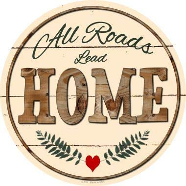 Bargain World All Roads Lead Home Novelty Metal Circular Sign (Sticky Notes)