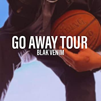 Go Away Tour
