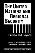 The United Nations & Regional Security: Europe and Beyond