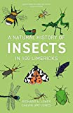 A Natural History of Insects in 100 Limericks (English Edition)