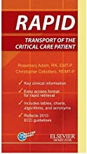 [RAPID Transport of the Critical Care Patient] [Author: Adam] [March, 2011]