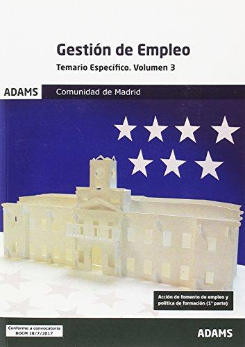 Temario Específico 3 Gestión de Empleo de la Comunidad de Madrid (Temario Específico 3 y 4 Gestión de Empleo de la Comunidad de Madrid (obra completa))