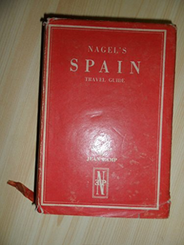 Spain (Nagel's Encyclopedia Guide)