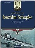 Ritterkreuzträger - Kapitänleutnant Joachim Schepke - Der kühnste Geleitzugkämpfer der U-Bootwaffe - FLECHSIG Verlag (Flechsig - Geschichte/Zeitgeschichte) - Hans-Joachim Röll