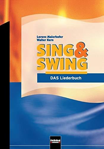 Sing & Swing - DAS Liederbuch / ALTE Ausgabe: Ausgabe Deutschland