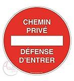 AUA SIGNALETIQUE - Panneau Chemin privé défense d'entrer - Ø 330 mm, Aluminium Dibond 3mm