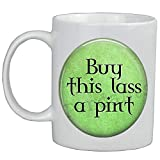 Taza de café con cerveza irlandesa - Buy This Lass a Pint Coffee Mug-Beer Lover-Buy This a Beer-St.Patricks Day Mug-AS114