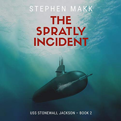 The Spratly Incident Audiobook By Stephen Makk cover art