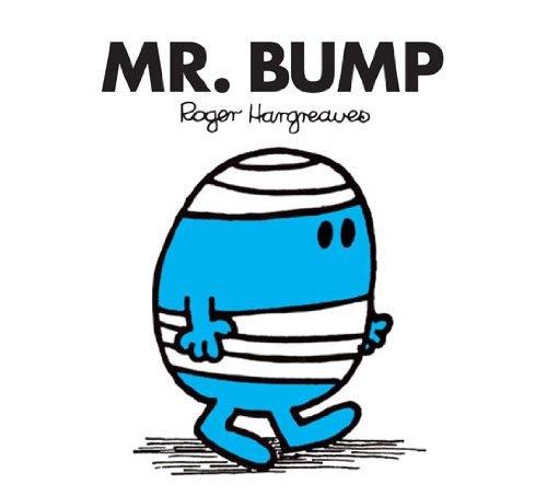 Mr. Bump (Mr. Men and Little Miss Book 6)