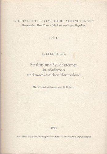 Struktur- und Skulpturformen im nördlichen und nordwestlichen Harzvorland