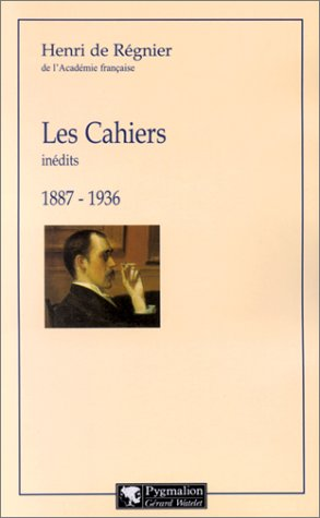 Les Cahiers inédits 1887-1936