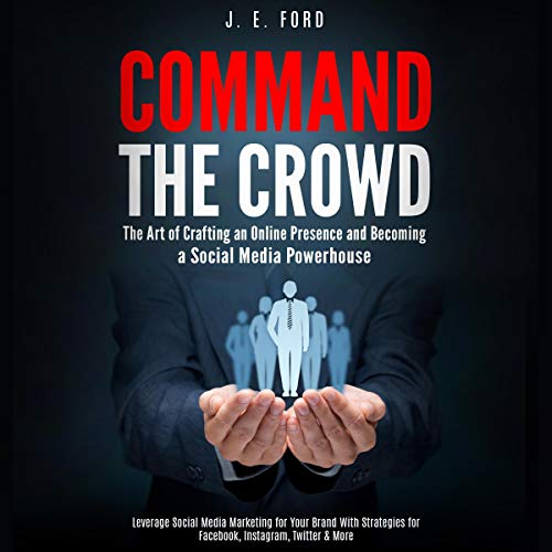 Command the Crowd audiobook cover art