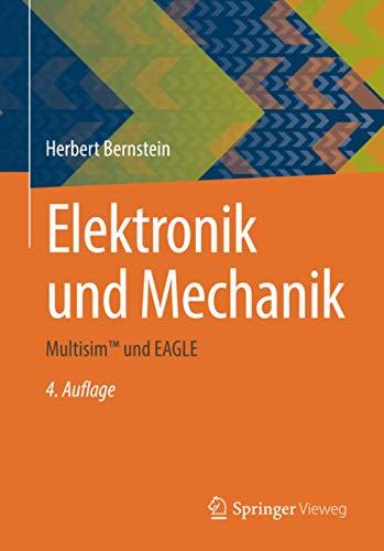 Elektronik und Mechanik: Multisim™ und EAGLE