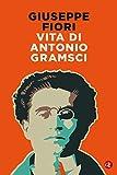 Vita di Antonio Gramsci