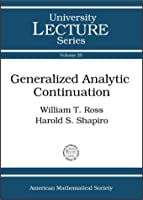 Generalized Analytic Continuation (University Lecture Series)