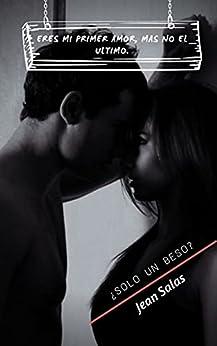 ¿Solo un beso?: (Novela Romántica Contemporánea) PDF EPUB Gratis descargar completo