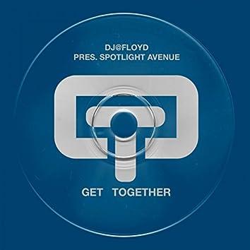 Get Together (Dj@Floyd Pres Spotlight Avenue)