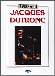 Jacques dutronc: livre d or