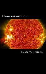 Homeostasis Lost