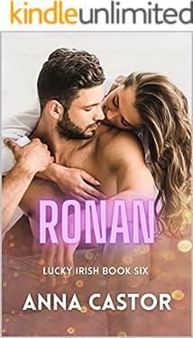Ronan: Irish Family Romance Series (Lucky Irish Book 6)