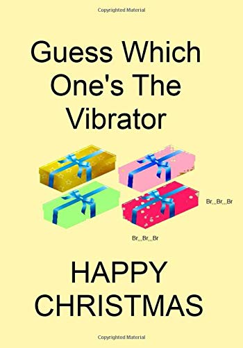 Guess Which One's The Vibrator: A Funny Gift Journal Notebook. NOTEBOOKS Make Great Gifts