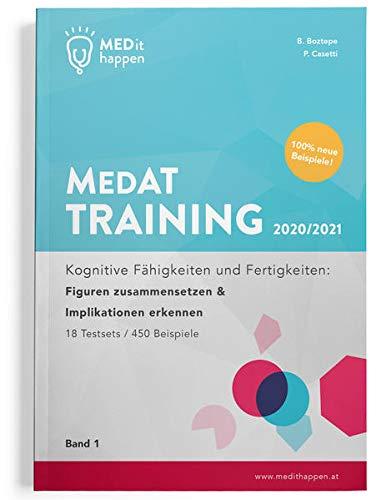 MEDithappen MedAT Training 2020/2021, Band 1: Kognitive Fähigkeiten und Fertigkeiten: Figuren zusammensetzen & Implikationen erkennen (MedAT Complete Paket 2021)