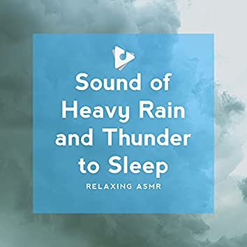 Sound of Heavy Rain and Thunder to Sleep