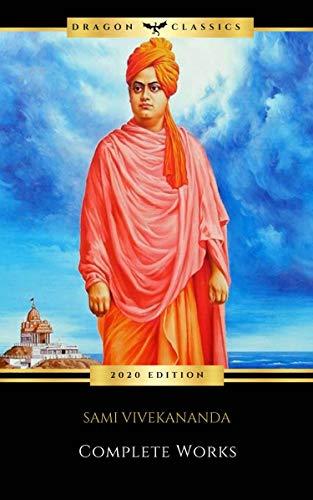 Swami Vivekananda: Complete Works (English Edition)