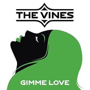 Gimme Love