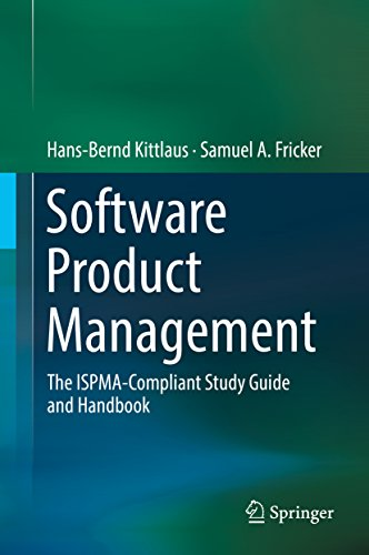 Software Product Management: The ISPMA-Compliant Study Guide and Handbook (English Edition)