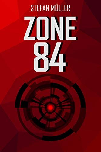 Buchseite und Rezensionen zu 'Zone 84' von Müller, Stefan