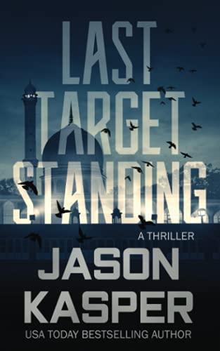 Last Target Standing: A David Rivers Thriller (Shadow Strike)