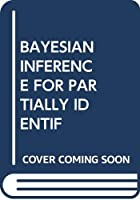 BAYESIAN INFERENCE FOR PARTIALLY IDENTIF