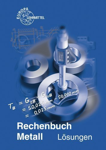 Rechenbuch Metall / Lösungen zu 10307 von Josef Dillinger (10. Juli 2008) Taschenbuch