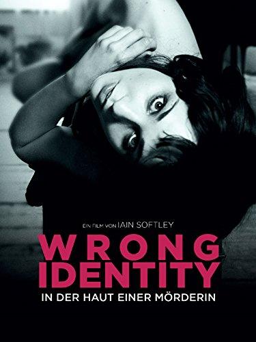 Wrong Identitiy - In der Haut einer Mörderin