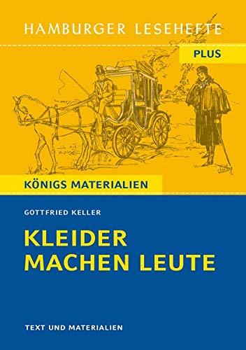 Kleider machen Leute: Hamburger Leseheft plus Königs Materialien. (Hamburger Lesehefte PLUS)