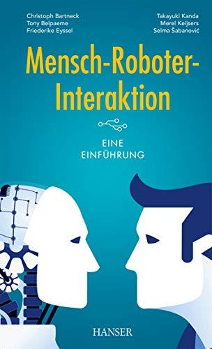 Mensch-Roboter-Interaktion: Eine Einführung