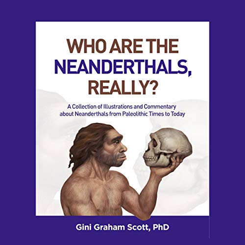 Who Are the Neanderthals, Really? cover art