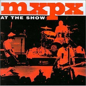 Price comparison product image MxPx Live: At The Show