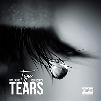 Tears (feat. Typo & Young Stitch)