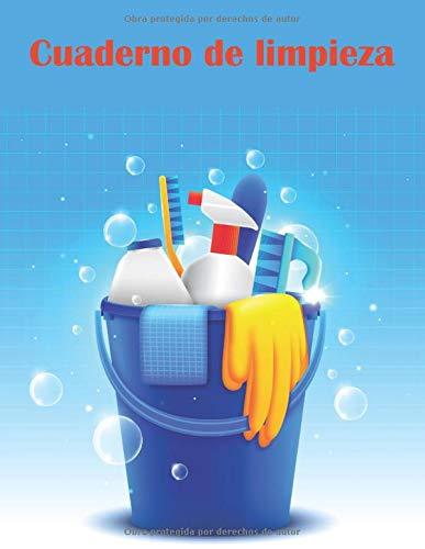 Cuaderno de limpieza: El cuaderno ideal para controlar la limpieza de sus instalaciones y edificios.