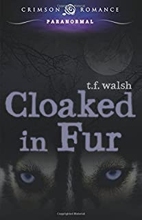 Cloaked In Fur (2) (Wulfkin Legacy)