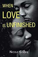 When Love is Unfinished