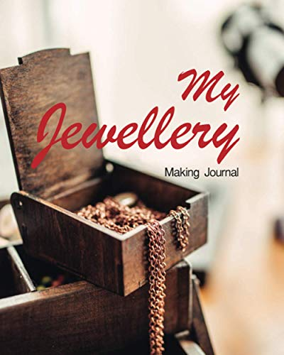 My Jewellery Making Journal: DIY small business organizer for Jewelry designer track inventory, tools, venders, shopping list, and many template for ... vintage box with pink gold necklace cover