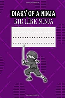Diary of a Witty Kid Like ninja: 120-page Lined and Plain Fun Writing Journal Notebook for Boys Diary Kids, Lined Blank No...