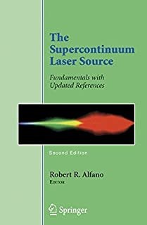 The Supercontinuum Laser Source: Fundamentals with Updated References (2005-11-16)
