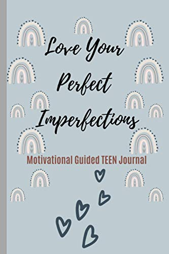 Love Your Perfect Imperfections...