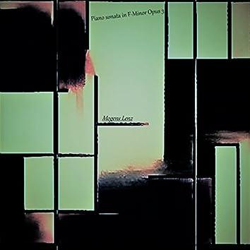 Piano Sonata in F-Minor Opus 3