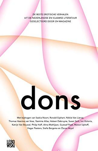 Dons: de beste erotische verhalen uit de Nederlandse en Vlaamse literatuur (Dutch Edition)