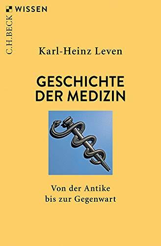 Geschichte der Medizin: Von der Antike bis zur Gegenwart